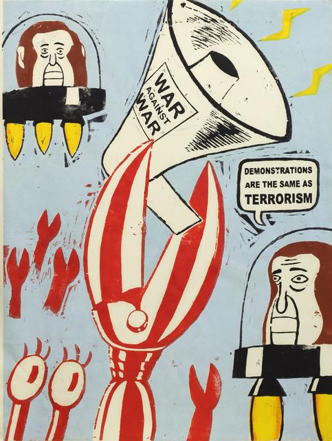 , 'Demonstrations are the same as terrorism,' 2016, Ota Fine Arts