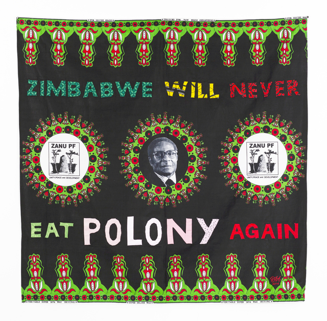 , 'Zimbabwe Will Never Be A Colony Again,' 2016, Dillon + Lee