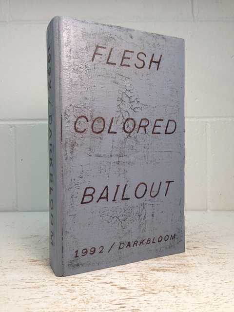 , 'Flesh Colored Bailout,' 2014, Jeff Bailey Gallery