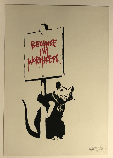 Banksy, 'Because I'm Worthless', 2004, Print, Screenprint in colours, Vroom & Varossieau