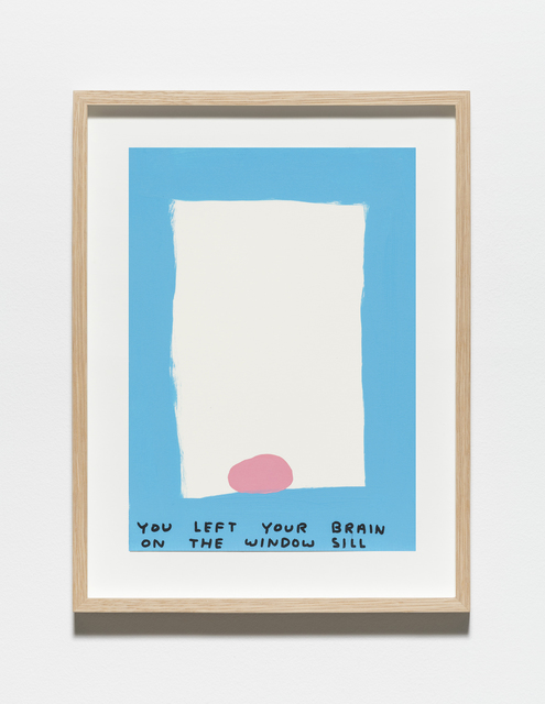 , 'Untitled (You left your brain),' 2019, Galleri Nicolai Wallner
