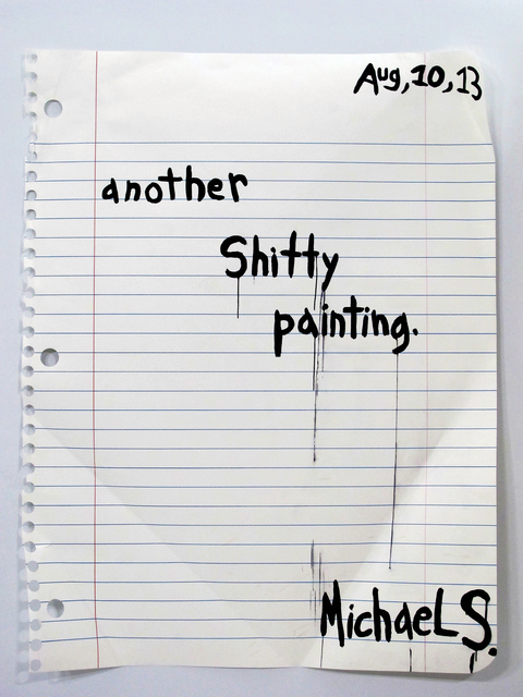 , 'Another Shitty Painting,' 2013, VICTORI+MO CONTEMPORARY