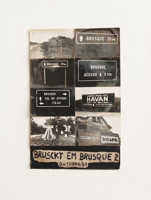 , 'Bruscky in Brusque,' 1989, Galeria Nara Roesler