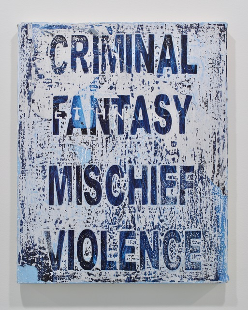 , 'Symptoms (Criminal Mischief Fantasy Violence),' 2017, MARQUEE PROJECTS
