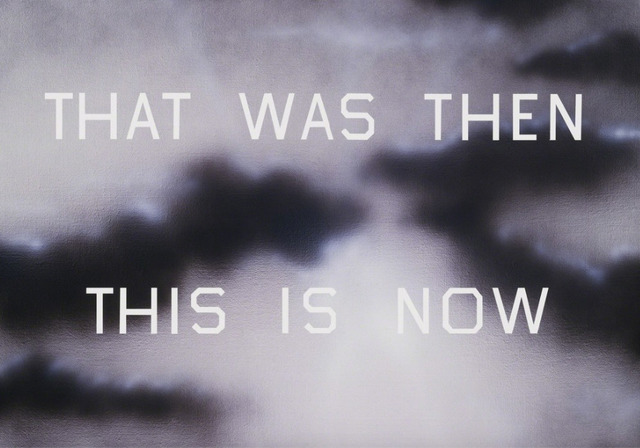 Ed Ruscha, 'That Was Then This Is Now', 2014, Upsilon Gallery