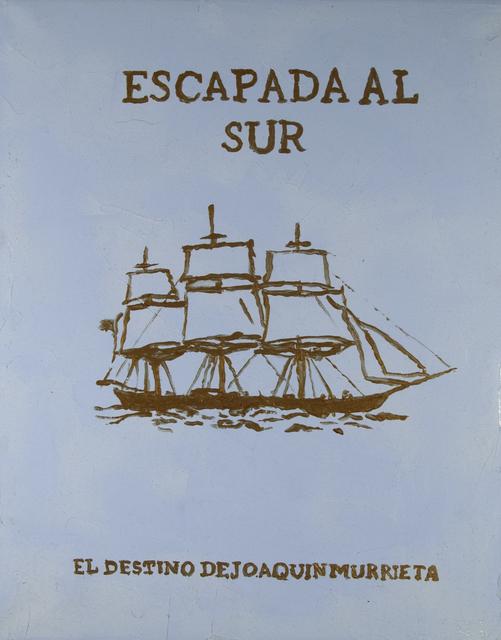 , 'Afiche Escapada al sur (El destino de Joaquin Murieta),' 2015, Galeria Leme