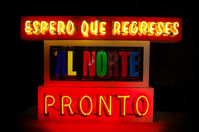 , 'Espero Que Regreses Al Norte Pronto,' 2012, Ruiz-Healy Art