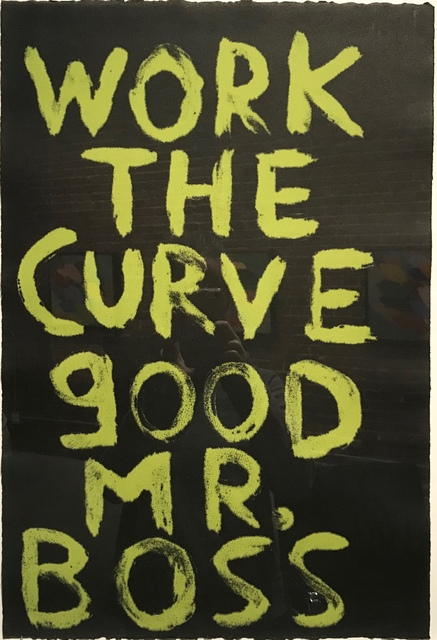 , 'Work the Curve Good Mr. Boss,' , Garis & Hahn