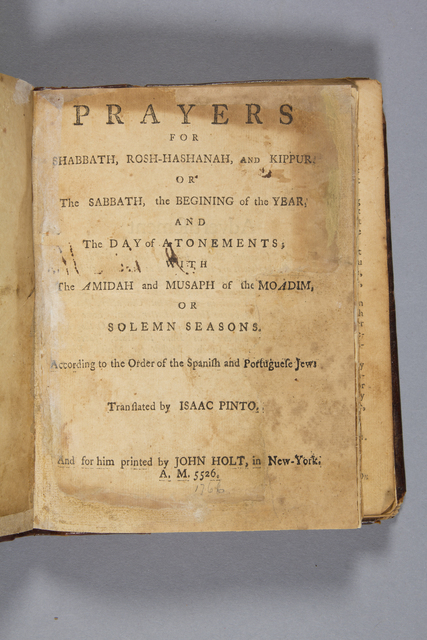 , 'Prayers for Shabbath, Rosh-Hashanah and Kippur...According to the Order of the Spanish and Portuguese Jews.,' New York: 1766, Princeton University Art Museum