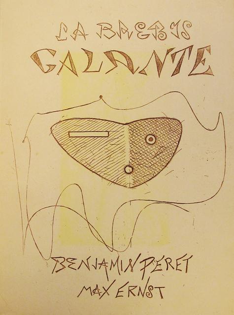 Max Ernst, 'La Brebis Galante by Benjamin Peret', 1949, Galerie Michaela Stock