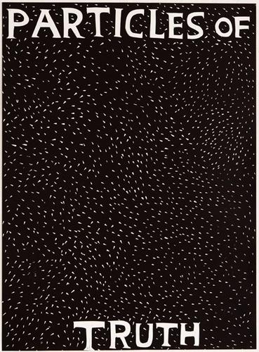 David Shrigley, 'Particles of Truth', 2018, Lougher Contemporary