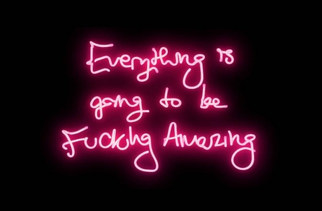, 'Everything is going to be Fucking Amazing,' , Art Angels