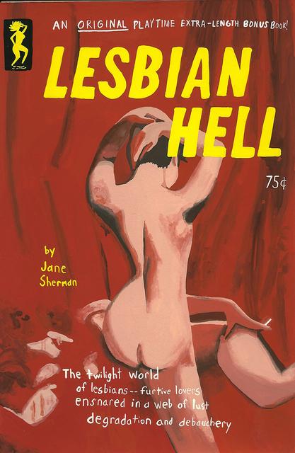 , 'Lesbian Hell,' 2014, Joshua Liner Gallery