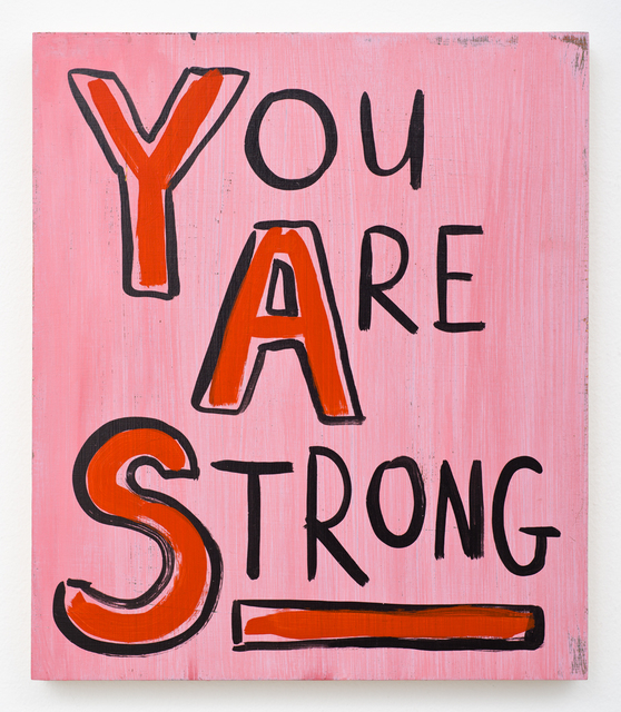 , 'You Are Strong,' 2008, Lora Reynolds Gallery
