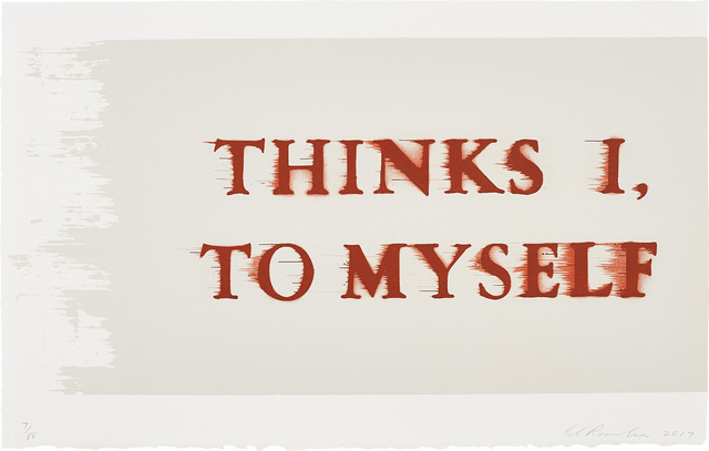 Ed Ruscha, 'Thinks I, to Myself', 2017, Phillips