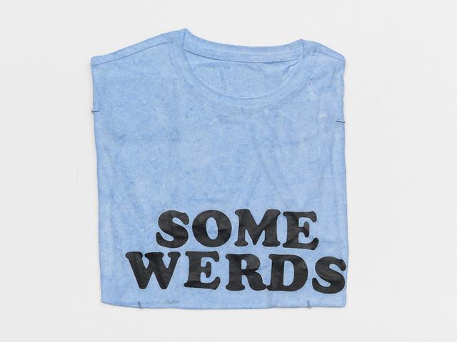 , 'Some Werds,' 2016, Anton Kern Gallery