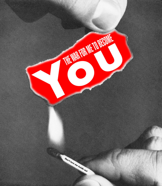 Barbara Kruger, 'Untitled (The war for me to become you)', 2008, CalArts Benefit