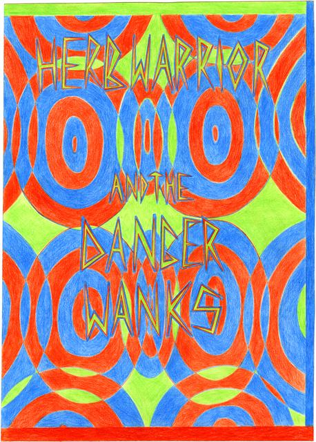 , 'Herbwarrior And The Danger Wanks - Imaginary Bands #183,' 2017, Mini Galerie