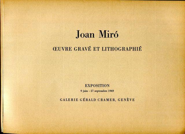 Joan Miró, 'Joan Mirò, Oeuvre Gravé et Lithographié', 1969, Wallector