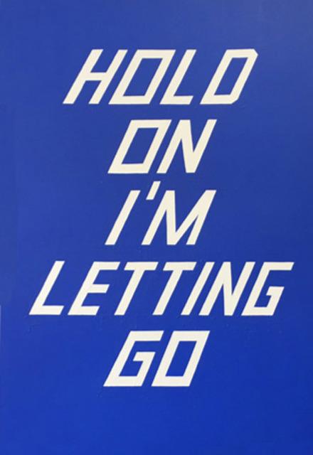 Scott Patt, 'Hold on I'm Letting Go', 2014, Winston Wächter Fine Art