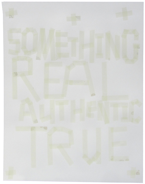 , 'Something Real, Authentic, True,' 2011, Highpoint Editions