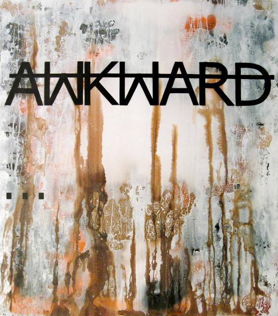 , 'Untitled (AWKWARD...),' 2012, Fabien Castanier Gallery