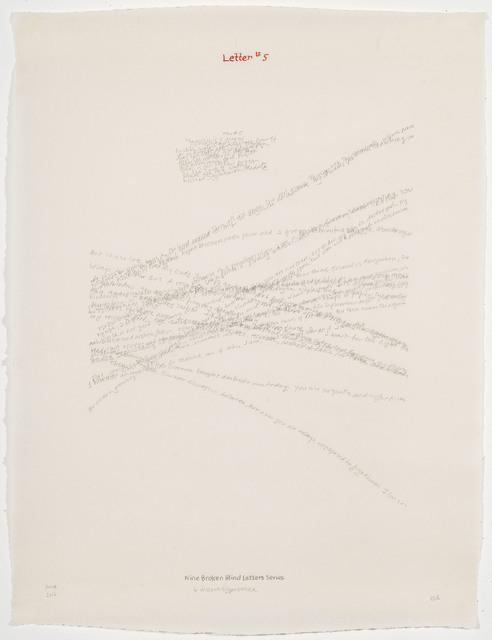 , 'Letter #5,' 2004, Travesia Cuatro