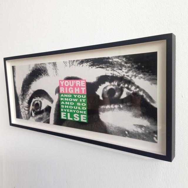Barbara Kruger, 'You're Right and You Know It', 2010, Caviar20