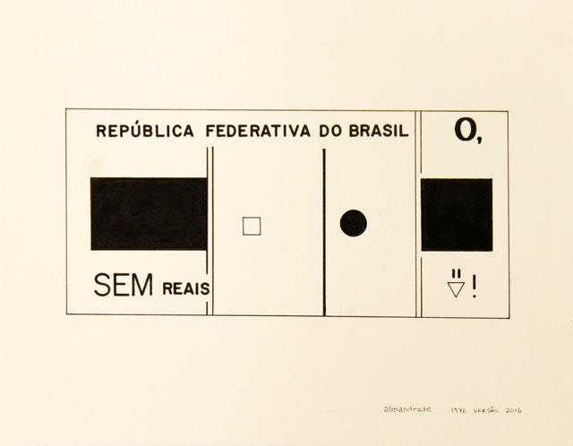 , 'Sem cruzeiros , sem reais,' 1976, Roberto Alban Galeria de Arte