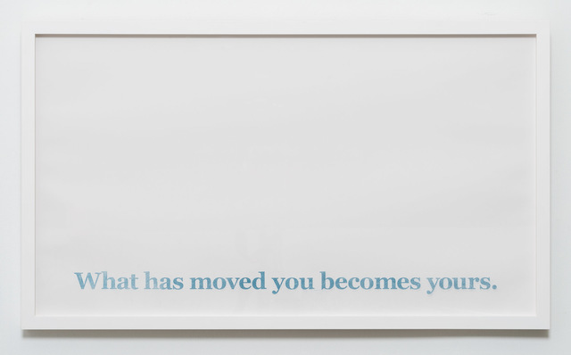, 'What Has Moved You Becomes Yours,' 2017, CES Gallery