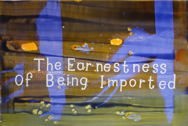 , 'The Earnestness of Being Imported,' 2017, Edward Thorp Gallery