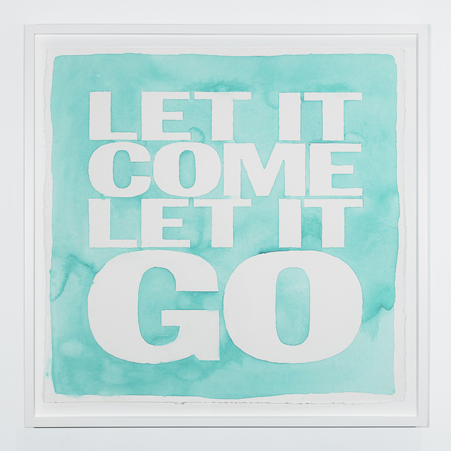John Giorno, 'LET IT COME LET IT GO', 2019, Sperone Westwater