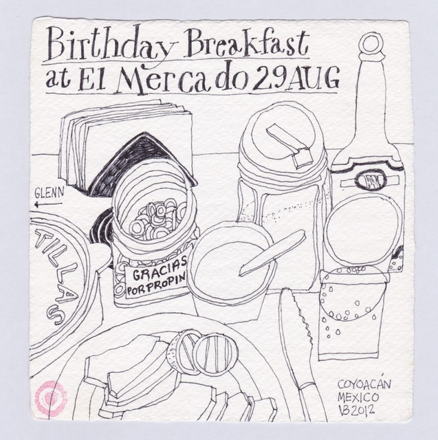 , 'Birthday Breakfast at El Mercado 29 Aug,' 2012, 440 Gallery