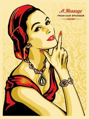 Shepard Fairey (OBEY), 'A Message from our Sponsor', Reem Gallery