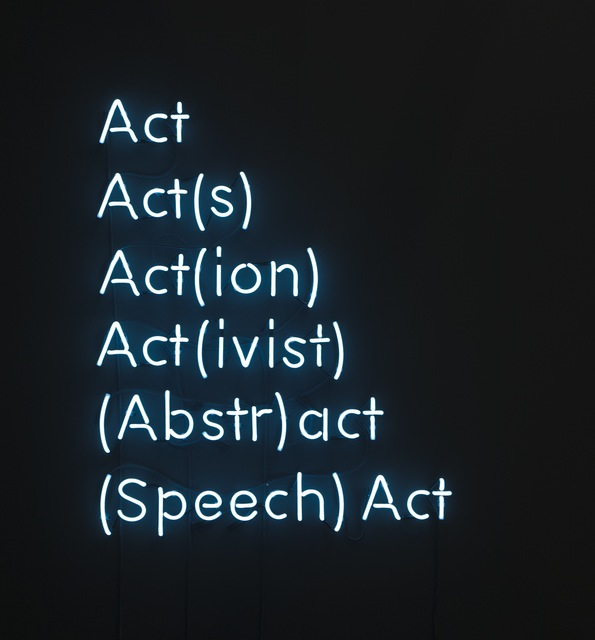 , 'Act, Act(s), Act(ion), Act(ivist), (Abstr)act, (Speech) Act,' 2015, waterside contemporary