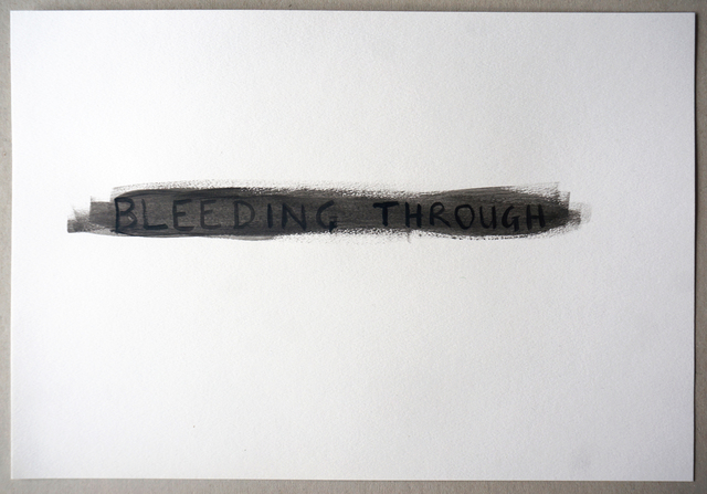 , 'Bleeding Through (Black),' 2015, VITRINE