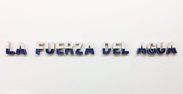 , 'La Fuerza Del Agua,' 2019, LatchKey Gallery