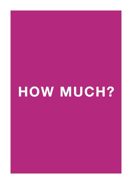 Antoni Muntadas, 'How much?', 2013, mfc - michèle didier
