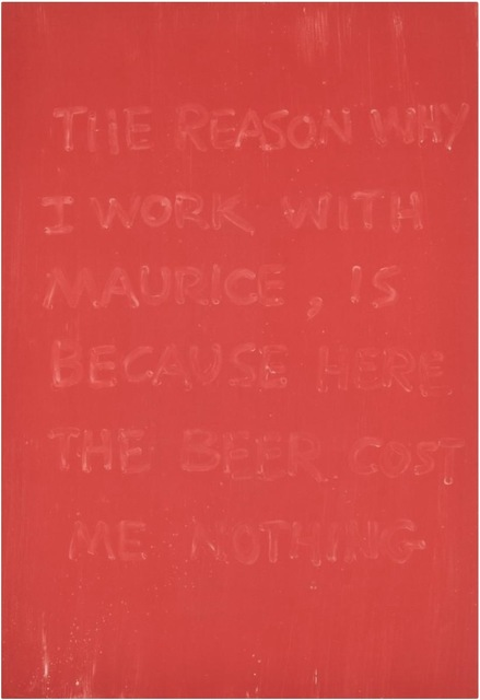 Günther Förg, 'The Reason Why I Work With Maurice, is Because Here the Beer Cost Me Nothing', 1990, OSME Fine Art