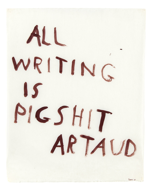 , 'All writing is pigshit,' 1970, Punta della Dogana