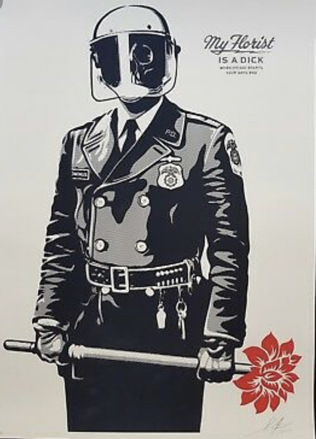 Shepard Fairey, 'My Florist is a Dick', ca. 2016, AYNAC Gallery