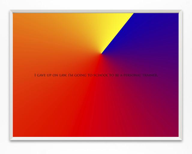 , 'I Gave Up On Law,' 2013, Rick Wester Fine Art