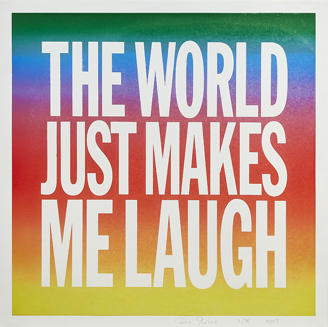 , 'The World Just Makes Me Laugh,' 2017, Lyndsey Ingram
