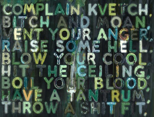 , 'Complain,' 2009, TOTAH