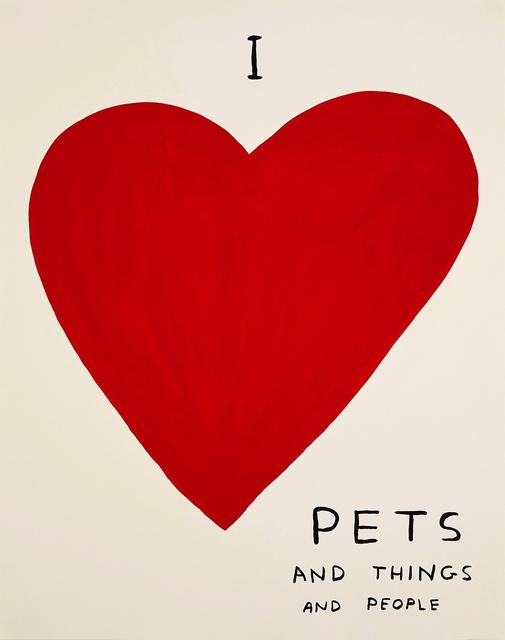 David Shrigley, 'I Love Pets', 2019, Print, 4 colour screen print on Somerset Tub Sized Satin White 410gsm, Kenneth A. Friedman & Co.