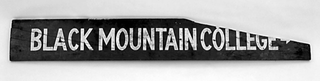 Black Mountain College, 'Black Mountain College Sign', ca. 1941-1949, Ephemera or Merchandise, Painted wood, Black Mountain College Museum and Arts Center