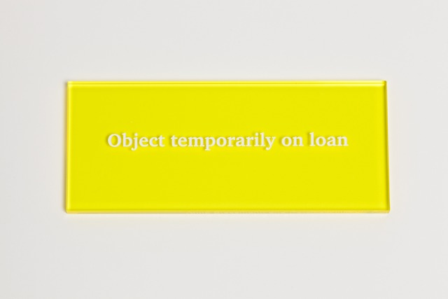 , 'Object temporarily on loan,' 2013, Paul Stolper Gallery