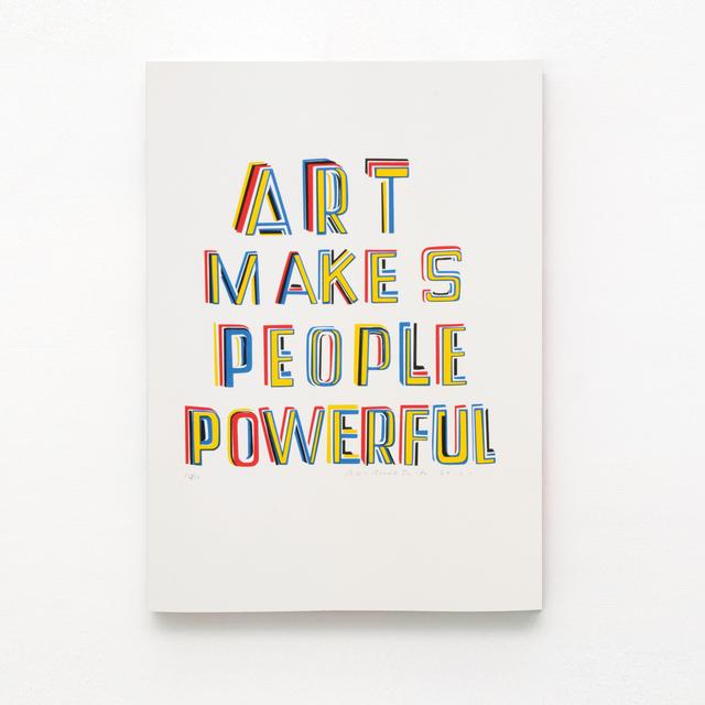, ''Art makes people powerful',' 2015, Kusseneers