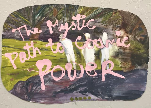 , 'The Mystic Path to Cosmic Power,' 2017, JAYJAY