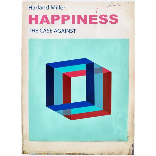 , 'Happiness: The Case Against (Large),' 2017, Hang-Up Gallery
